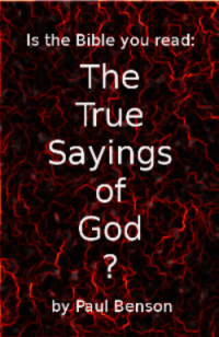 The True Sayings of God by Paul Benson